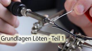 Grundlagen Löten - Teil 1