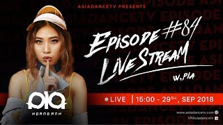 ASIADANCETV - EPISODE #84 DJ PIA