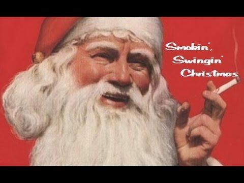 """Smokin', Swingin' Christmas"" Swing Christmas Megamix"