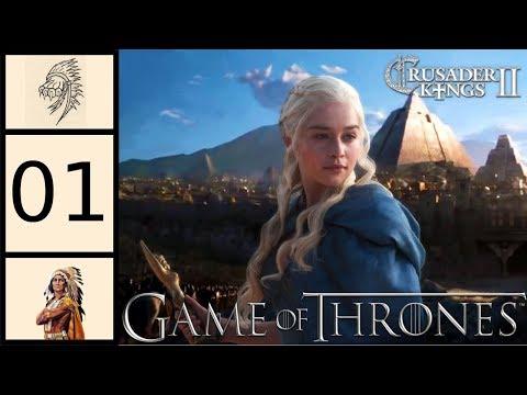 CK2 - Game Of Thrones Mod - Daenerys Targaryen #1 - Mother Of Dragons