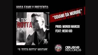 Dr Jakie feat. HegoKid - Odiami Da Morire (Testa Rotta Mixtape)