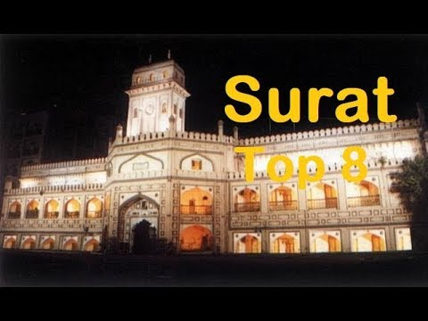Surat Tourism | Famous 8 Places to Visit in Surat Tour