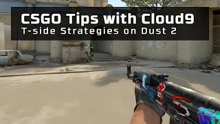 CSGO Tips with Cloud9 - T-side Strategies on Dust 2