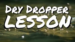 How To Rig a Dry Dropper BETTER - BEST Fly Fishing Tips