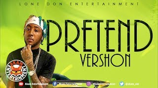 Vershon - Pretend [Grateful Riddim] April 2019