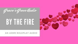 ASMR ❤️ | By The Fire [Girlfriend] [Relaxation] [Cuddles]