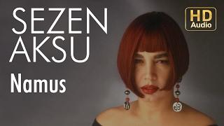 Sezen Aksu - Namus (Official Audio)