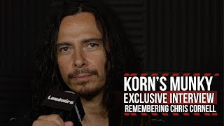 Munky: Chris Cornell + Soundgarden Inspired Korn to Carve Our Own Path