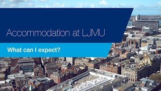 Accommodation at LJMU: what to expect
