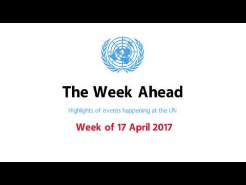 The Week Ahead - starting from 17 April 2017