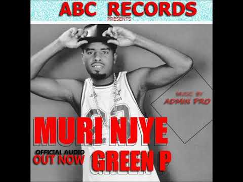 Muri Njye By Green P Official Audio