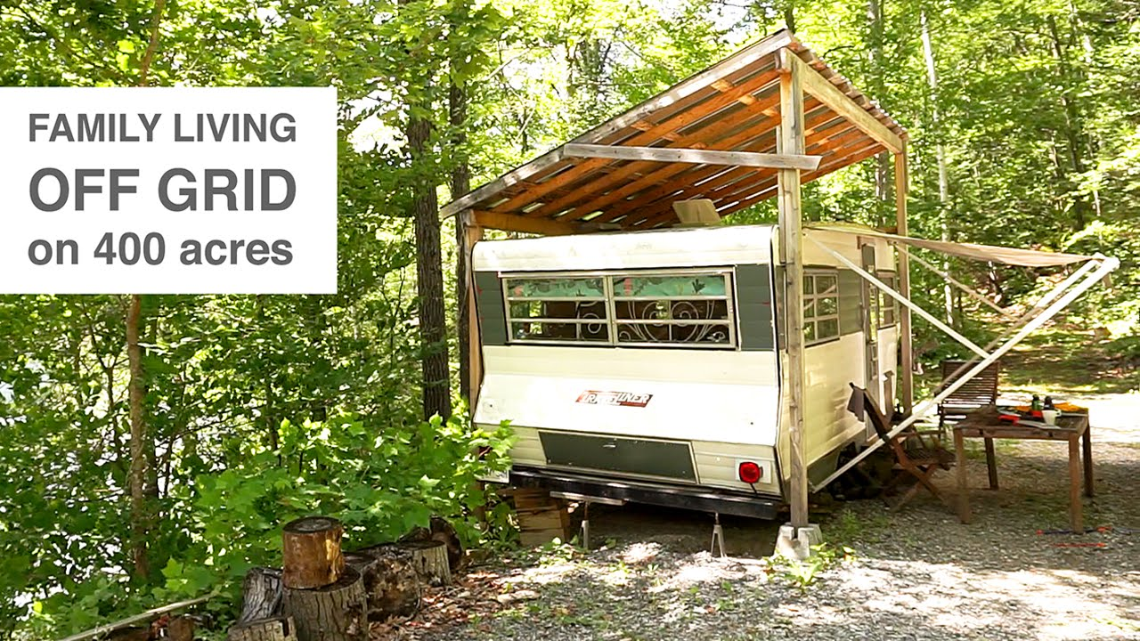 Family Living Off Grid In Camper Trailer Amp Tree House