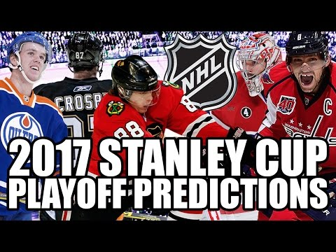 2017 NHL Stanley Cup Playoffs Predictions!