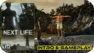 Next Life - Intro & Gameplay Moments PC HD -