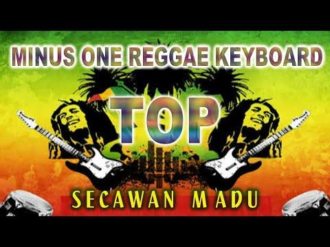 Secawan Madu ( Minus One Reggae Keyboard )