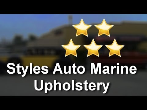 Styles Auto Marine Upholstery Victoria BC        Terrific           5 Star Review by Anthony H.