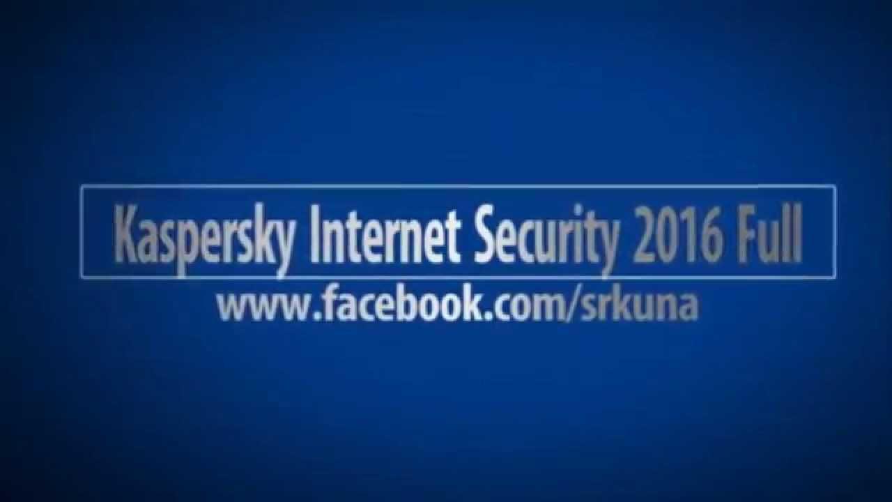 Kaspersky Internet Security 2016 Full