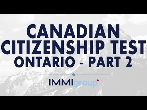 Canadian Citizenship Test - (Ontario) - Part 2