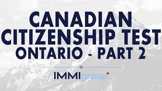 Canadian Citizenship Test - (Ontario) - Part 2
