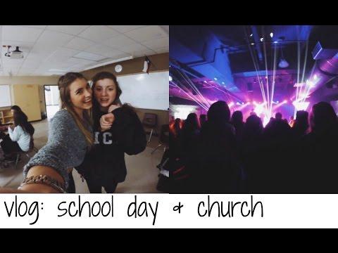 VLOG: SCHOOL DAY & CHURCH