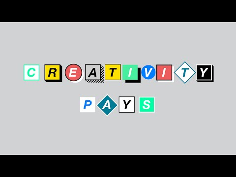 Creativity Pays - Getting a Job in the Creative Industries