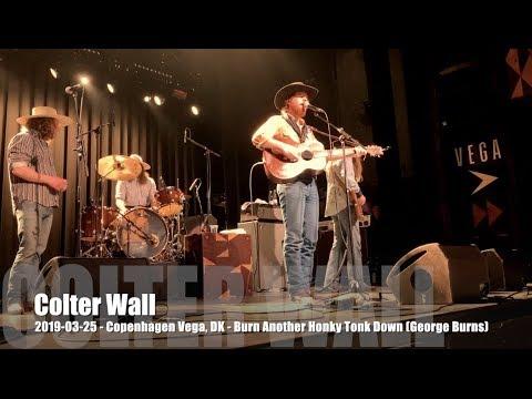 Colter Wall - Burn Another Honky Tonk Down (George Jones) - 2019-03-25 - Copenhagen Vega, DK