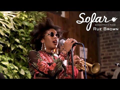 Rue Brown - Sugar Baby/Make Me Smile | Sofar NYC