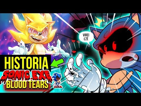 VINGANÇA SONIC EXE 😈| HISTORIA de Sonic.EXE Blood Tears from YouTube · Duration:  28 minutes 8 seconds
