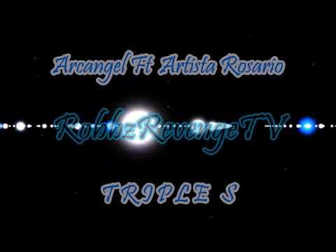 Arcangel Ft Artista Rosario - Triple S