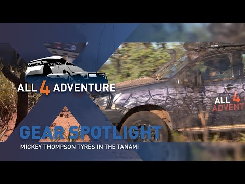 Gear Spotlight: Tyres in the Tanami ► All 4 Adventure TV