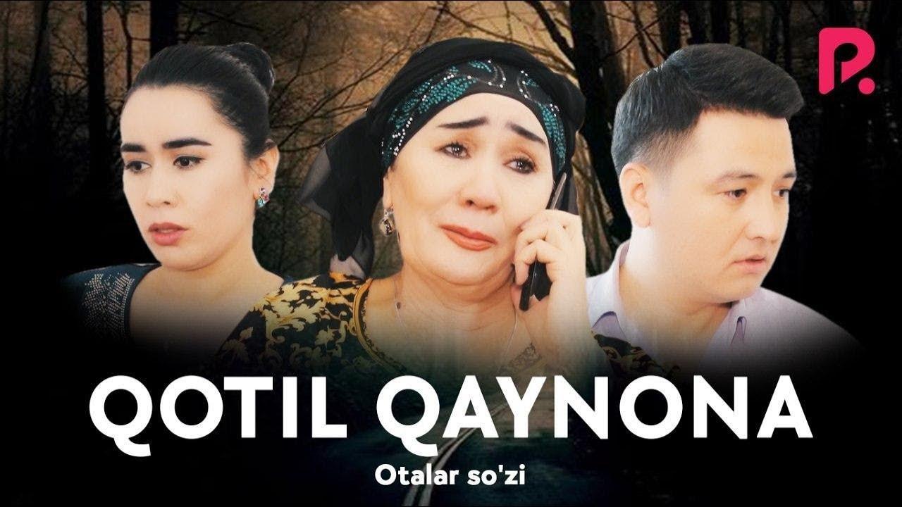 Otalar so'zi - Qotil qaynona   Оталар сузи - Котил кайнона