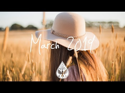 Indie/Pop/Folk Compilation - March 2019 (1½-Hour Playlist)