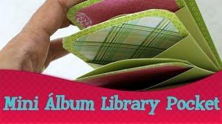 Library Pocket Mini Album - em português | Quinta das Técnicas do Scrapbook