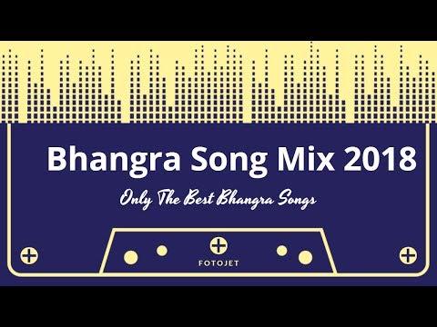 New Bhangra Mix 2018--Only The Best Dancefloor Tracks