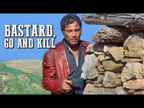 Bastard, Go and Kill | FREE WESTERN Movie in Full Length | Cowboy | Wild West Film