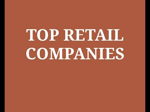 Top Retail companies in India 2020   Best Retail Company stores
