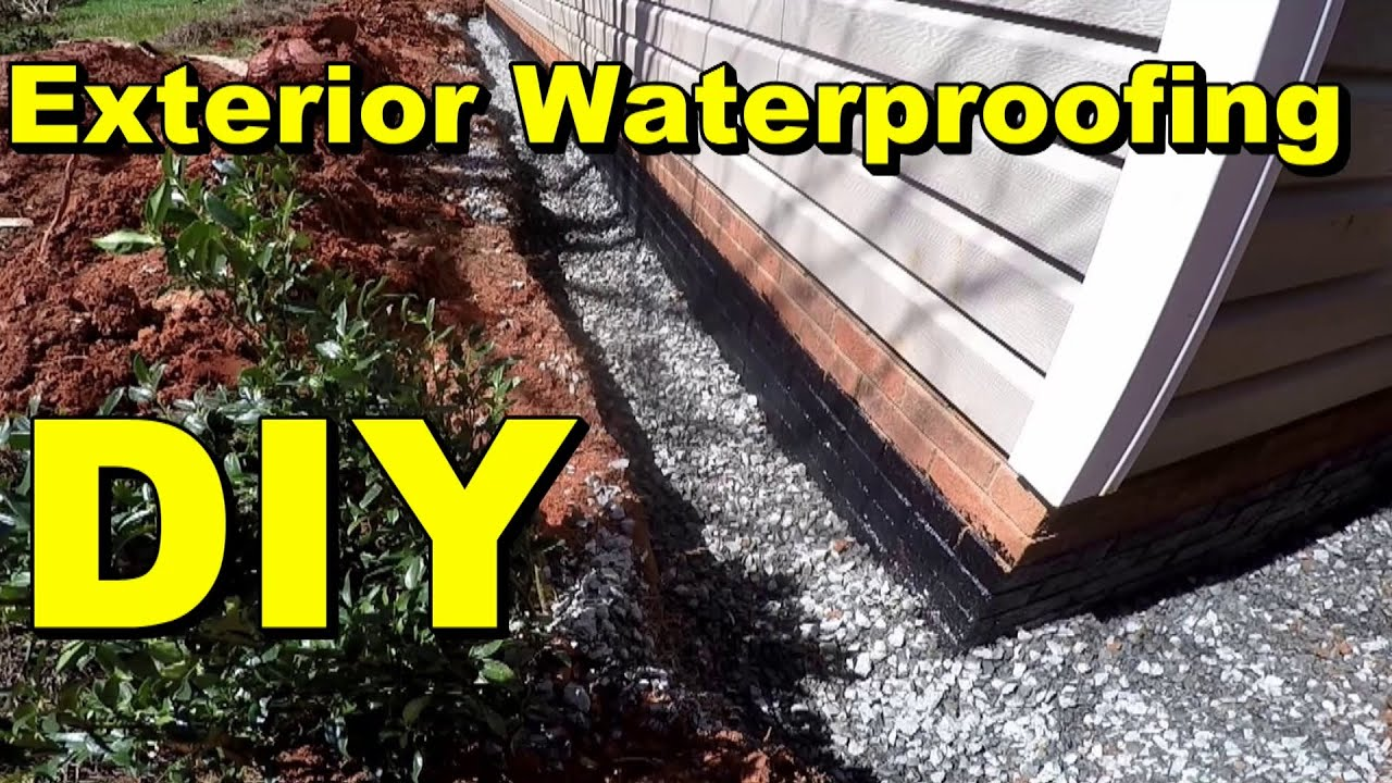 Exterior Waterproofing Complete How To For Do It Yourself
