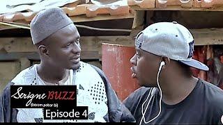Serigne Buzz (Borom pobar bi) - Épisode 4