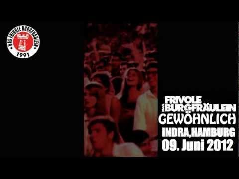 Das frivole Burgfräulein - Gewöhnlich (Live in Hamburg)