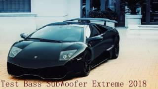 Test Bass SubWoofer Extreme 2018 Highest-Quality ( HD )