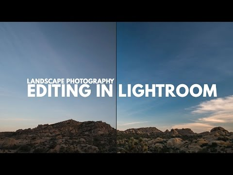 Landscape Photography Editing in Lightroom - Basic Process