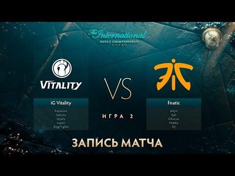 IG.Vitality vs Fnatic, The International 2017, Групповой Этап, Игра 2