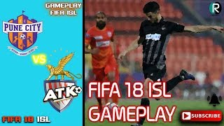FC Pune City vs ATK   FIFA 18 ISL GAMEPLAY   2019   RANDOMIZED