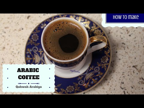 How to make Arabic coffee at Home? Complete Guide