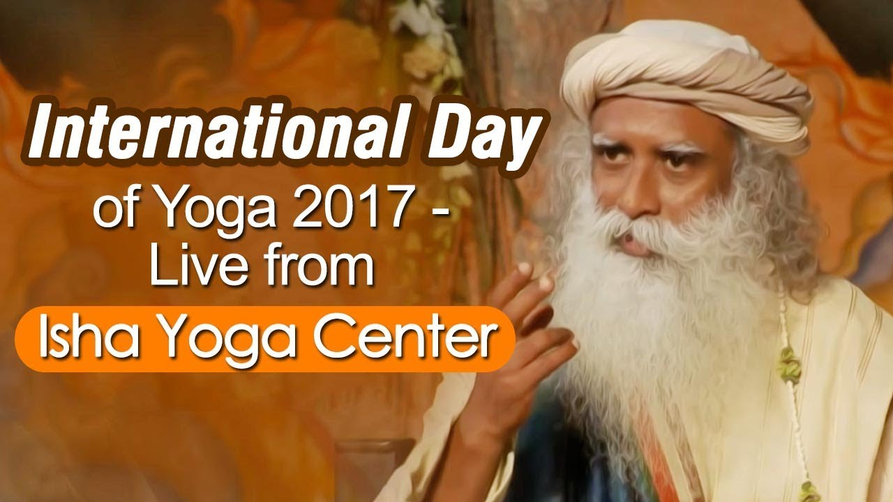 International Day of Yoga 2018 Special : Live from Isha Yoga Center - Sadhguru