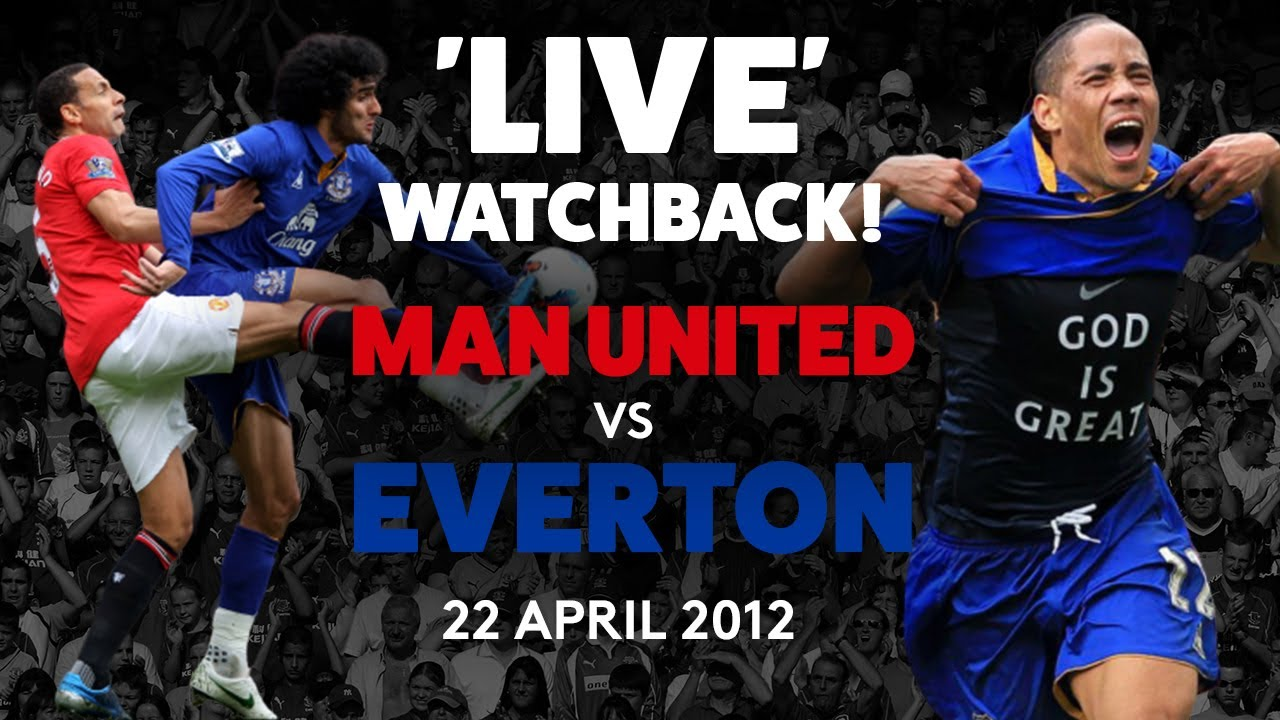 FULL GAME: MAN UTD 4-4 EVERTON | 22 APRIL 2012