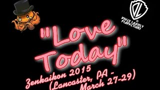 "Zenkaikon 2015 Cosplay Lip Dub  - ""Love Today"""
