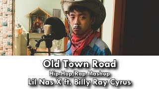 Old Town Road Hip-Hop/Rap Mashup - Lil Nas X ft. Billy Ray Cyrus mp3