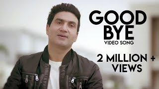 Preet Harpal - Good Bye Ft. Tiger Style|  Latest Punjabi Song