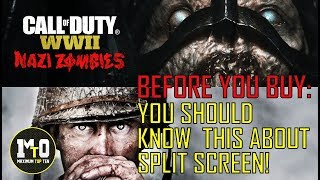 CALL OF DUTY WWII - 5 THINGS ABOUT SPLIT SCREEN YOU SHOULD KNOW BEFORE YOU BUY THE GAME